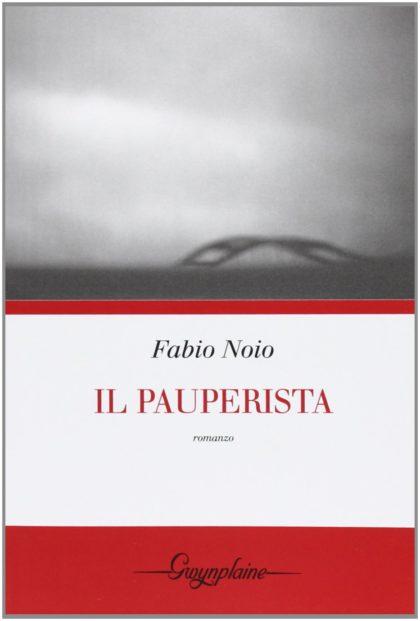 copertina del romanzo il pauperista di Fabio noio